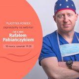 Zapraszamy na webinar dr n. med. Rafała Pabiańczyka